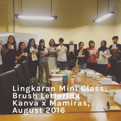 Lingkaran-Mini-Class-Brush-Lettering-Kanva-x-Mamiras-August-2016